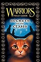Secrets of the Clans (Warriors Field Guide)