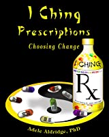 I Ching Prescriptions