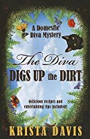 The Diva Digs Up the Dirt