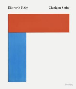 Ellsworth Kelly: Chatham Series  by  Ann Temkin