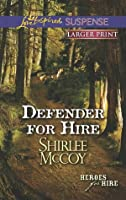 Defender for Hire (Heroes for Hire, #9)