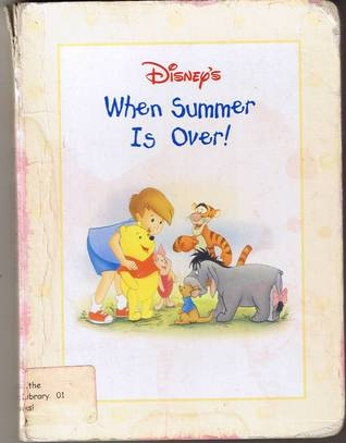 When Summer Is Over!  by  Walt Disney Company