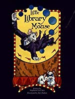 Little Library Mouse (Hollywood Book Festival Award Winner)