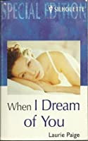 When I Dream of You (Windraven Legacy, #3)