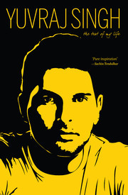 The Test of My Life  by  Yuvraj Singh