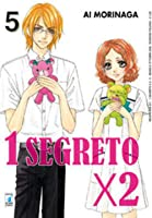 1 segreto x 2, Vol. 5 (Your & My Secret #5)