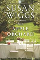 The Apple Orchard (Bella Vista Chronicles, #1)