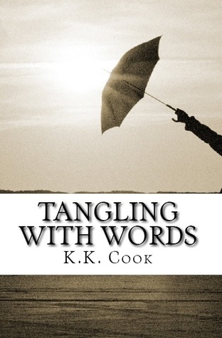 Tangling With Words K.K. Cook