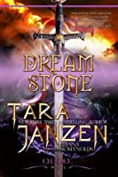 Dream Stone (The Chalice Trilogy #2)