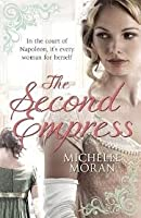The Second Empress. Michelle Moran