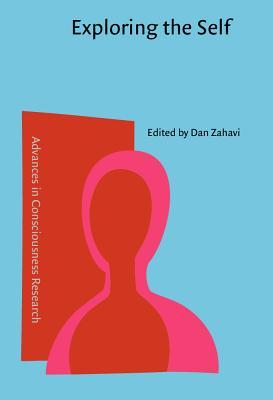 Exploring the Self: Philosophical and Psychopathological Perspectives on Self-Experience Dan Zahavi