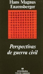 Perspectivas de guerra civil  by  Hans Magnus Enzensberger