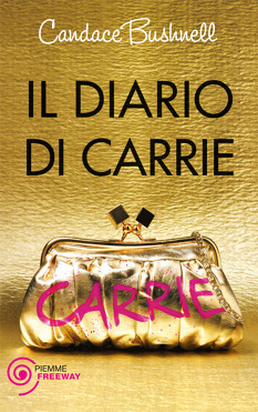 Il Diario di Carrie (The Carrie Diaries, #1) Candace Bushnell