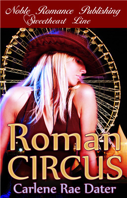 Roman Circus  by  Carlene Rae Dater