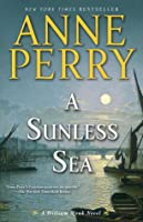 A Sunless Sea (William Monk, #18)