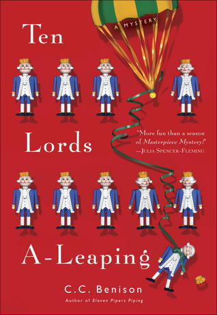 Ten Lords A-Leaping: A Mystery (Father Christmas Mystery #3)  by  C.C. Benison