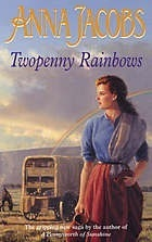 Twopenny Rainbows (The Irish Sisters, #2) Anna Jacobs