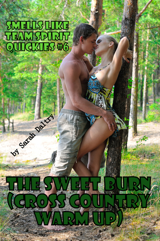 The Sweet Burn  by  Sarah  Daltry