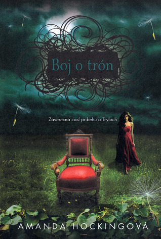 Boj o trón (Trylovia, #3)  by  Amanda Hocking