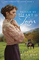 Though My Heart Is Torn (The Cadence of Grace #2)