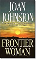 Frontier Woman (Sisters of the Lone Star #1)