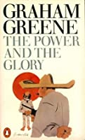 a discussion on the power and the glory by graham greene Why must critics use graham greene's greene's power and glory was story, not faith that inspired the power and the glory but it is greene's.