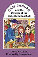 Cam Jansen and the Mystery of the Babe Ruth Baseball (#6)