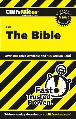 Cliffsnotes on the Bible, Revised Edition  by  Charles H. Patterson