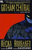 Gotham Central Deluxe Edition, Book 3: On the Freak Beat