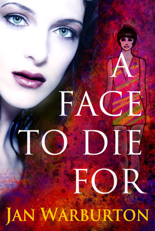 A Face To Die For  by  Jan Warburton