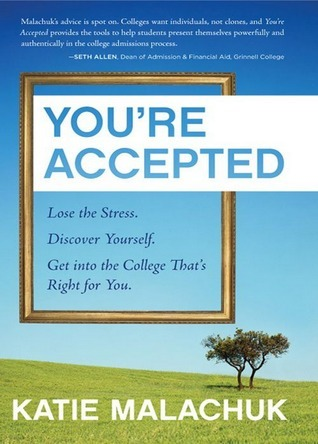 Youre Accepted  by  Katie Malachuk