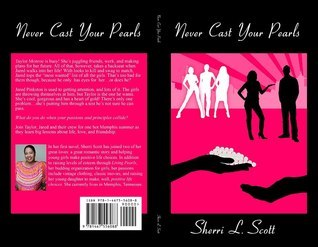 Never Cast Your Pearls(Novella)  by  Sherri L. Scott