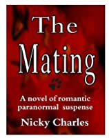 The Mating (Law of the Lycans, #3)