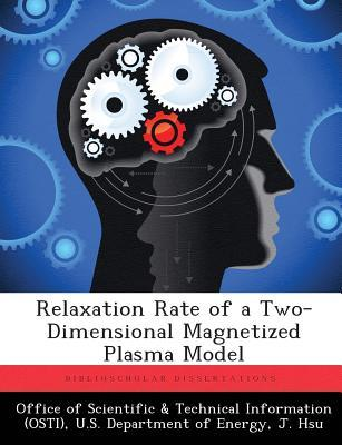 Relaxation Rate of a Two-Dimensional Magnetized Plasma Model J Hsu