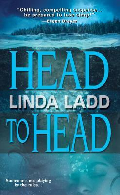 Head To Head (Claire Morgan #1)  by  Linda Ladd