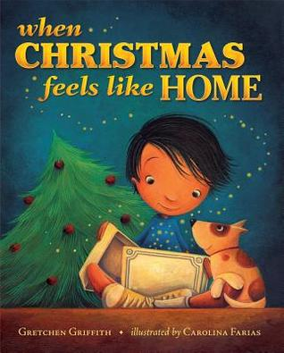 When Christmas Feels Like Home  by  Gretchen Griffith