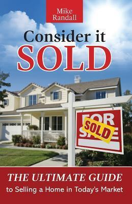 Consider It Sold  by  Mike Randall