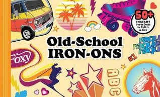 Old-School Iron-Ons Chronicle Books