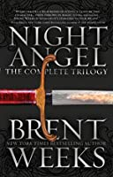 Night Angel The Complete Trilogy