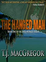 The Hanged Man (The Mira Morales Series)