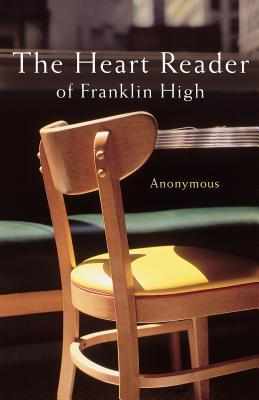 The Heart Reader of Franklin High  by  Anonymous