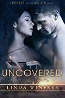 Uncovered (Hearts of the South, #9)