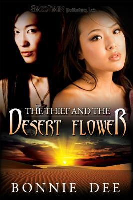 The Thief and the Desert Flower Bonnie Dee
