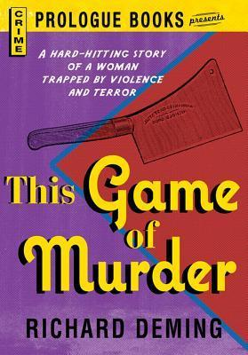 This Game of Murder  by  Richard Deming