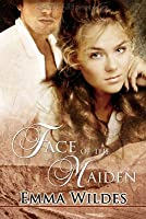 Face of the Maiden Face of the Maiden