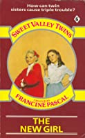 The New Girl (Sweet Valley Twins, #6)
