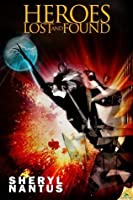 Heroes Lost and Found (Blaze of Glory, #3)