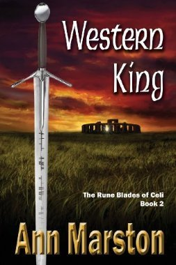 Western King (Book 2, The Rune Blades of Celi) Ann Marston