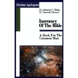 Inerrancy of the Bible: A Book for the Common Man  by  Johnson C. Philip
