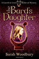 The Bard's Daughter (Gareth and Gwen Medieval Mysteries, #0.5)